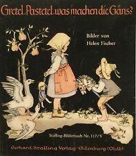 Stalling. - Venzky, Martin (Hrsg.). Gretel, Pastetel, was machen die Gäns?