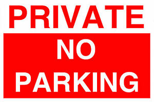 2 Private No Parking Self Adhesive Back Stickers Choice of 4 Sizes Outdoor Use