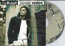 DE KAST - Zonder reden CD SINGLE 2TR CARDSLEEVE 2001 HOLLAND