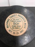 Token Coin Wooden Nickel B.C. Lumbermen Association National Forest 1961
