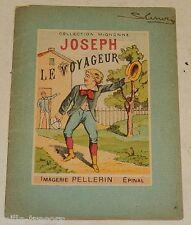 Livret Imagerie PELLERIN EPINAL : JOSEPH le VOYAGEUR - Collection Mignonne