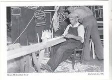 "*Postcard-""Making a Chair @ McCarter Shop""  CLASSIC  Gatlinburg, TN (#142)"