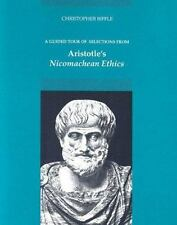 A Guided Tour of Selections from Aristotle's Nicomachean Ethics Biffle,Christop