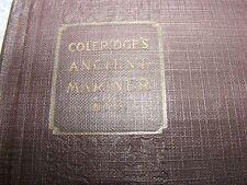 Coleridges's Ancient Mariner, Kubla Khan & Christabel, Tuley F. Huntington 1924
