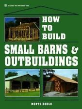 How to Build Small Barns and Outbuildings & How to build Horse Barns  2 books!!