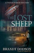 The Lost Sheep (Colton Parker Mystery Series, Book 4), Dodson, Brandt, Good Cond