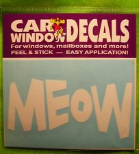 "CAR WINDOW DECAL ""MEOW""  WORDS (WHITE)"