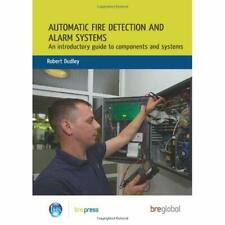 Automatic Fire Detection and Alarm Systems - Paperback NEW R. Dudley 2011-07-05