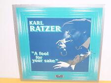LP - KARL RATZER - A FOOL FOR YOUR SAKE