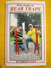 New! Collectible 2016 Newhouse Bear Trap Price Guide by Robert Vance / Vintage/