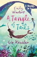 Emily Windsnap - a tangle of tails by Liz Kessler (Paperback) Quality guaranteed