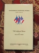 THE CONFEDERATE VETERAN - CIVIL WAR - LIMITED EDITION - ONLY 750 PRINTED - NEW