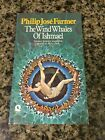 The Wind Whales Of Ishmael-Philip Jose Farmer-First UK Paperback Ed/1st Printing