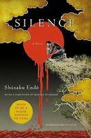 Silence: By Endo, Shusaku Johnston, William Scorsese, Martin