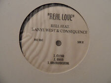 Rell Featuring KANYE WEST & Consequence - Real Love 12""