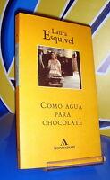 Libro COMO AGUA PARA CHOCOLATE de Laura esquivel