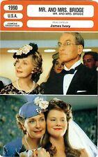 Fiche Cinéma. Movie Card. Mr. and Mrs. Bridge (USA) James Ivory 1990