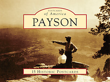 Payson [Postcards of America] [AZ] [Arcadia Publishing]