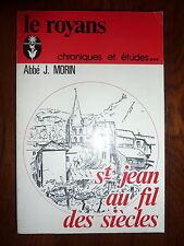 le ROYANS au fil des siècles par l'abbé J. MORIN - 1979