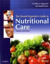 The Dental Hygienist's Guide to Nutritional Care by Cynthia A. Stegeman and...