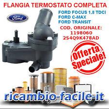 FLANGIA TERMOSTATO COMPLETA FORD FOCUS 1.8 1800 TDCI NUOVA 2S4Q9K478AD 1198060