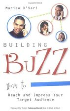 Building Buzz: How To Reach And Impress Your Targe