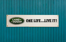 LAND ROVER enthusiasts PVC Garage banner - Land Rover 'One Life..Live it!'