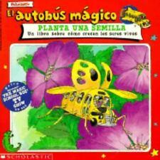 El Autobus Magico Planta una Semilla: Un Libro Sobre Como Crecen los-ExLibrary