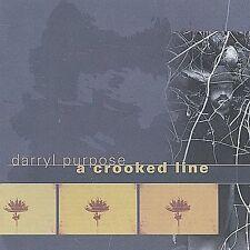 A Crooked Line by Darryl Purpose (CD, Nov-2002, www.darrylpurpose.com)