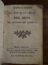 Explicacion del Libro quarto y Quinto del Arte de Antonio de Nebrixa 1798