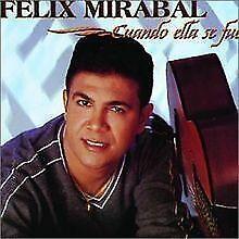 Cuando Ella Se Fue von Felix Miraball | CD | Zustand gut