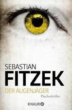 Der Augenjäger von Sebastian Fitzek (2012, Taschenbuch), UNGELESEN