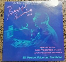 """""""STILL SEALED"""" VINYL LP by BILL PEARCE, VOICE AND TROMBONE """"BEAUTIFUL EVENING"""""""