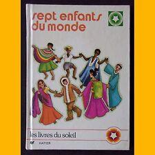 Collection Les Livres du Soleil 7 ENFANTS DU MONDE 1978