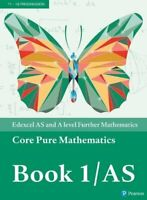 Edexcel AS and A level Further Mathematics Core Pure Mathematics Book