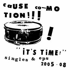 CAUSE CO-MOTION !!!! - IT'S TIME ! - SINGLES & EPS - 2005-8 - CD NEUF NEW NEU