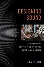 Techniques of the Moving Image: Designing Sound : Audiovisual Aesthetics in...