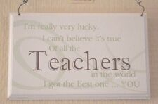Plaque Teacher I m Really Very Lucky Of All The in The World Cream 18cm F0819P