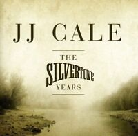 JJ Cale - The Silvertone Years [CD]
