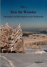 Zeit fr Wunder: Alexander und die tierisch coole Weihnacht by MiLo (German) Pape