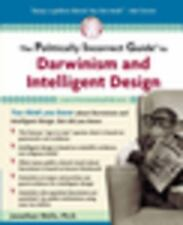 The Politically Incorrect Guide to Darwinism and Intelligent Design HC Like new