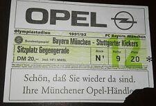 Orig.TICKET Bayern München Stuttgarter Kickers 91/92 EINTRITTSKARTE Fussball