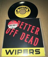 The Wipers Better off Dead 3Trx 1978 2000 Made 7 Inch Vinyl 45 Rsd 2017 New Mint