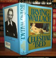 Wallace, Irving CELESTIAL BED  1st Edition 1st Printing