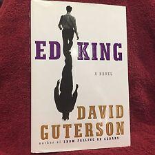 Ed King by David Guterson HC DJ 1st/1st Free Shipping