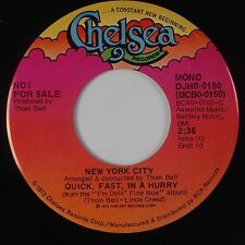 NEW YORK CITY: Quick, Fast In a Hurry CHELSEA Soul Funk DJ 45