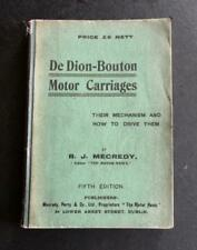 1908 DE DION BOUTON MOTOR CARRIAGES Their Mechanism & How to Drive R J MECREDY