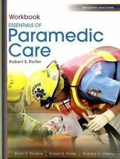 Essentials of Paramedic Care by Robert S. Porter, Bryan E. Bledsoe and...
