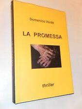 LA PROMESSA - DOMENICO VERDE - THRILLER - DOMENICO VERDE 2010