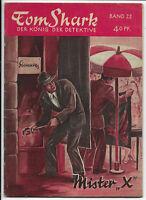 Tom Shark der König der Detektive Nr.22 von 1951 - ORIGINAL KRIMINAL ROMANHEFT
